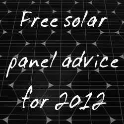 2012 solar advice