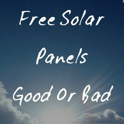 is free solar a good idea
